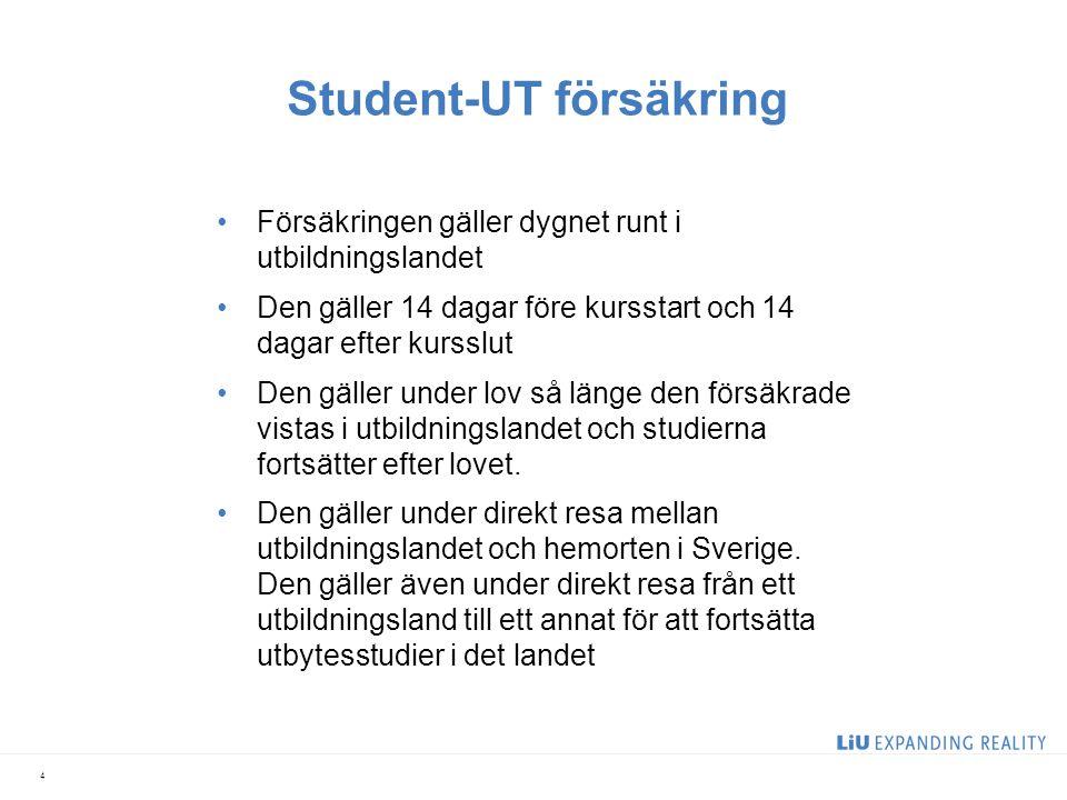Student-UT försäkring •Försäkringen gäller dygnet runt i utbildningslandet •Den gäller 14 dagar före kursstart och 14 dagar efter kursslut •Den gäller