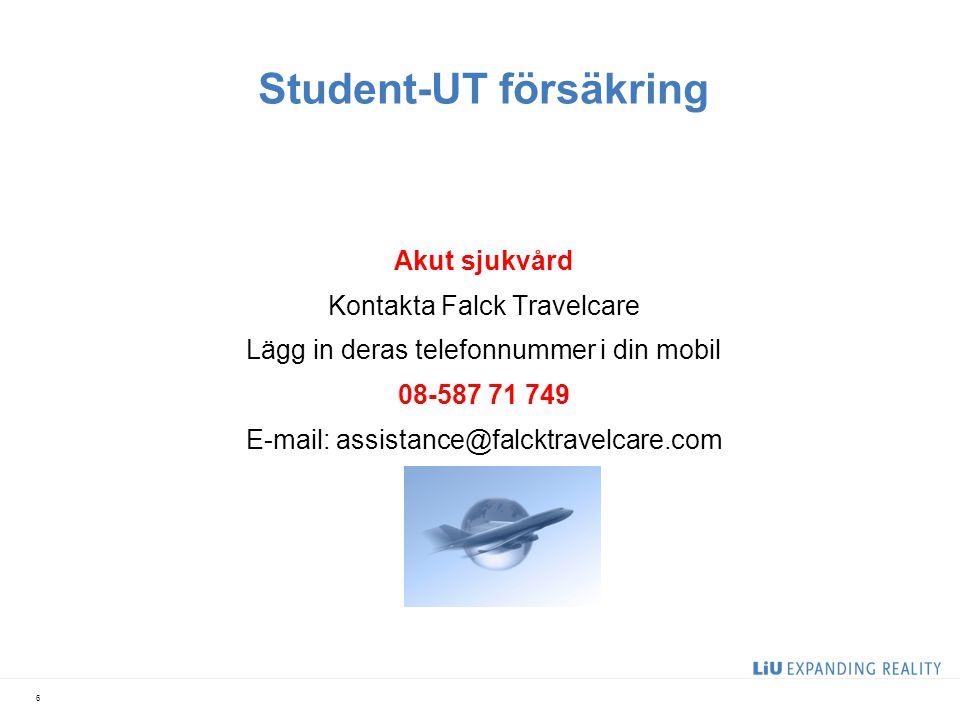 Student-UT försäkring Akut sjukvård Kontakta Falck Travelcare Lägg in deras telefonnummer i din mobil 08-587 71 749 E-mail: assistance@falcktravelcare