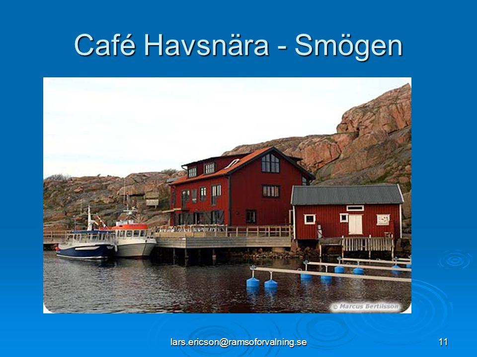 lars.ericson@ramsoforvalning.se11 Café Havsnära - Smögen