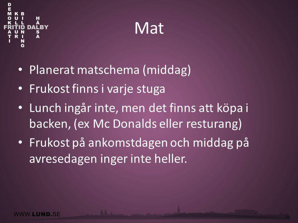Matsedeln • Dag: Mat: • SöndagMiddag: makaroner, köttbullar, gurka/morotsstavar paprika.
