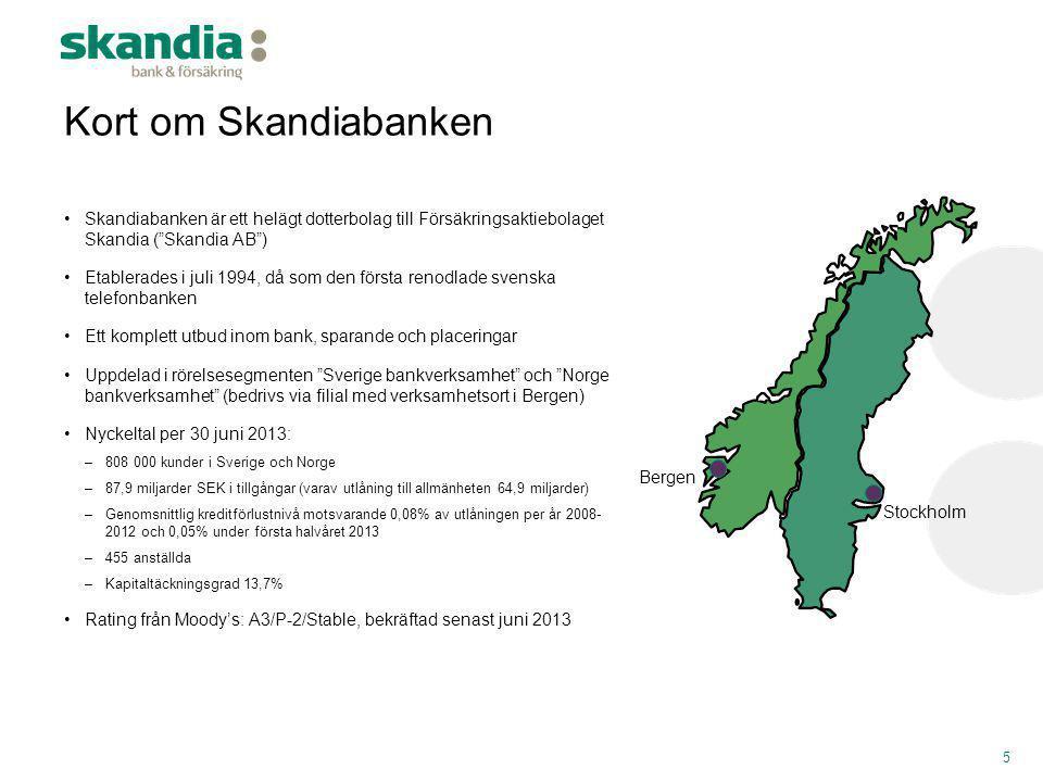 """•Skandiabanken är ett helägt dotterbolag till Försäkringsaktiebolaget Skandia (""""Skandia AB"""") •Etablerades i juli 1994, då som den första renodlade sve"""