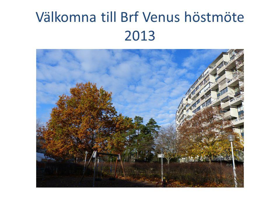 Välkomna till Brf Venus höstmöte 2013