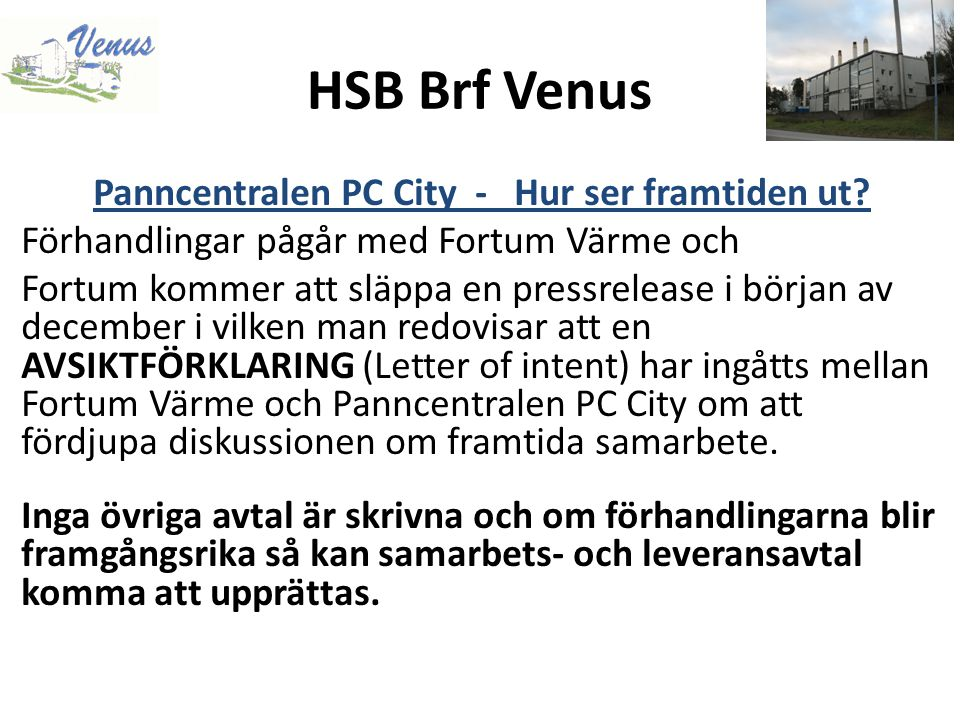 HSB Brf Venus Styrelsearbete och arb.grupper Ekonomi- & Finans Malin Koch Camilla Lindström Tommy van Ginhoven Magnus Tångring (sammankallande)