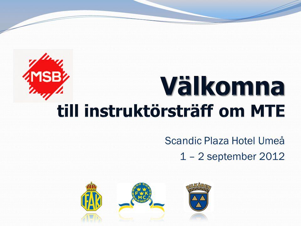 Scandic Plaza Hotel Umeå 1 – 2 september 2012