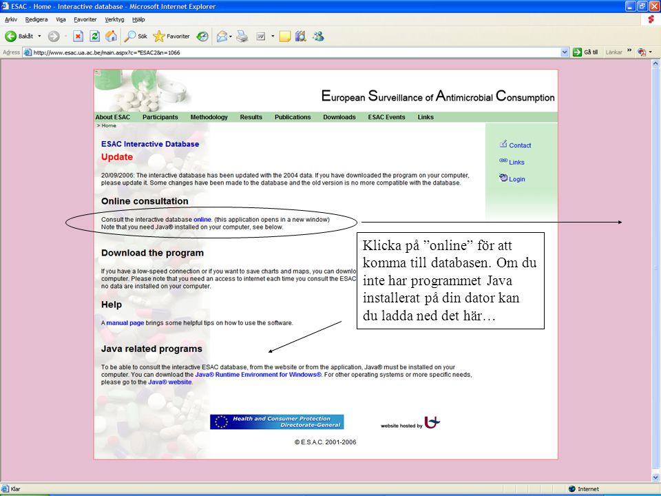 """Klicka på """"online"""" för att komma till databasen. Om du inte har programmet Java installerat på din dator kan du ladda ned det här…"""