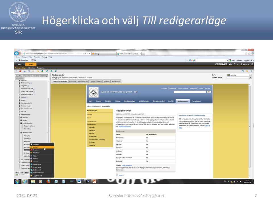 Högerklicka och välj Till redigerarläge Svenska Intensivvårdsregistret72014-06-29