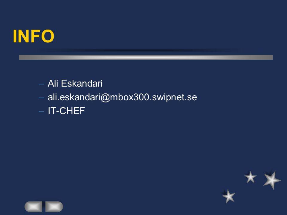 INFO –Ali Eskandari –ali.eskandari@mbox300.swipnet.se –IT-CHEF