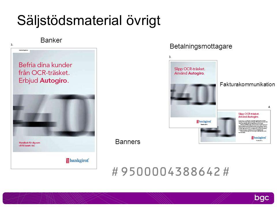 Säljstödsmaterial övrigt Banker Banners Betalningsmottagare Fakturakommunikation