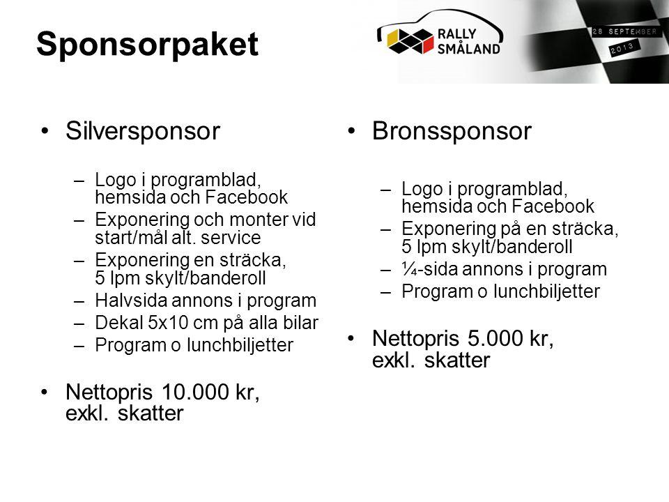•Silversponsor –Logo i programblad, hemsida och Facebook –Exponering och monter vid start/mål alt.