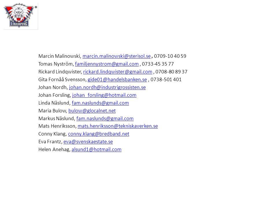 Marcin Malinowski, marcin.malinowski@sterisol.se, 0709-10 40 59marcin.malinowski@sterisol.se Tomas Nyström, familjennystrom@gmail.com, 0733-45 35 77fa