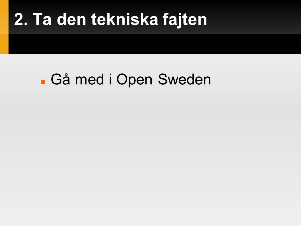 Gå med i Open Sweden