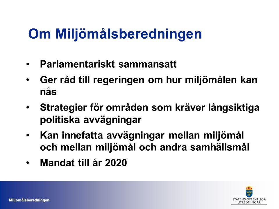 Miljömålsberedningen Ledamöter Ordförande Rolf Annerberg Roger Tiefensee (C) Anita Brodén (FP) Irene Oskarsson (KD) Johan Hultberg (M) Helena Leander (MP) Matilda Ernkrans (S) Emma Wallrup (V) Sakkunniga Inger Strömdahl (Svenskt Näringsliv) Helena Jonsson (Lantbrukarnas Riksförbund) Mikael Karlsson (Naturskyddsföreningen) Lovisa Hagberg (Världsnaturfonden WWF) Susanna Löfgren (Länsstyrelsen i Jämtland) Ann-Sofie Eriksson (Sv.