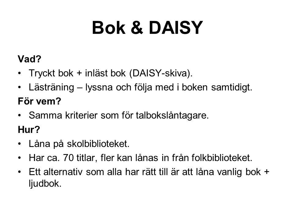 Bok & DAISY Vad.•Tryckt bok + inläst bok (DAISY-skiva).