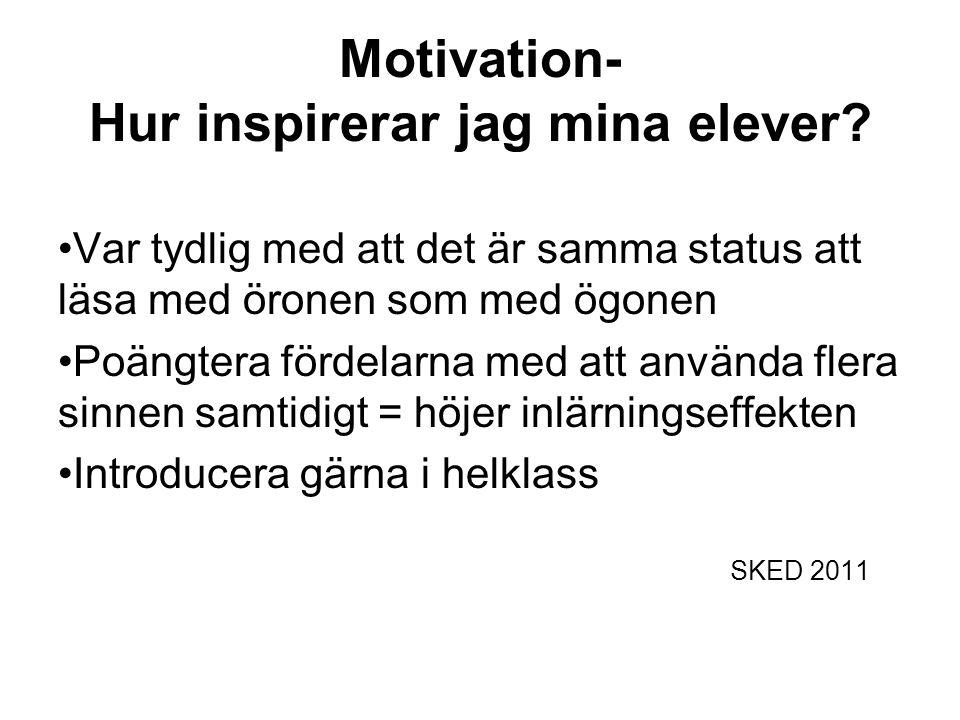Motivation- Hur inspirerar jag mina elever.