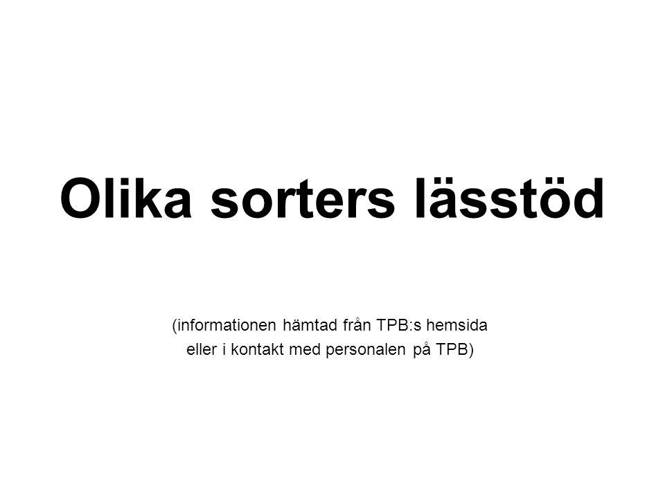 Olika sorters lässtöd (informationen hämtad från TPB:s hemsida eller i kontakt med personalen på TPB)