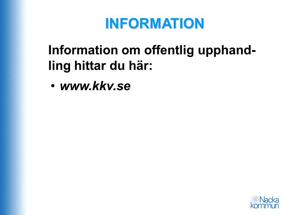 INFORMATION •www.kkv.se Information om offentlig upphand- ling hittar du här: