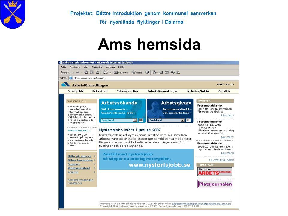 Projektet: Bättre introduktion genom kommunal samverkan för nyanlända flyktingar i Dalarna Ams hemsida