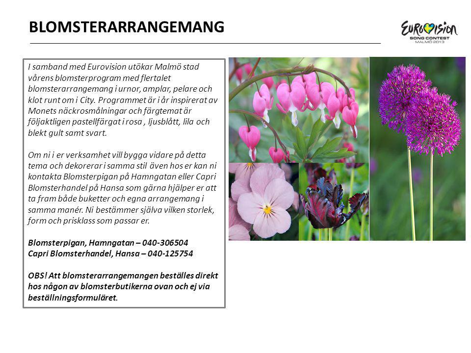 BLOMSTERARRANGEMANG I samband med Eurovision utökar Malmö stad vårens blomsterprogram med flertalet blomsterarrangemang i urnor, amplar, pelare och klot runt om i City.