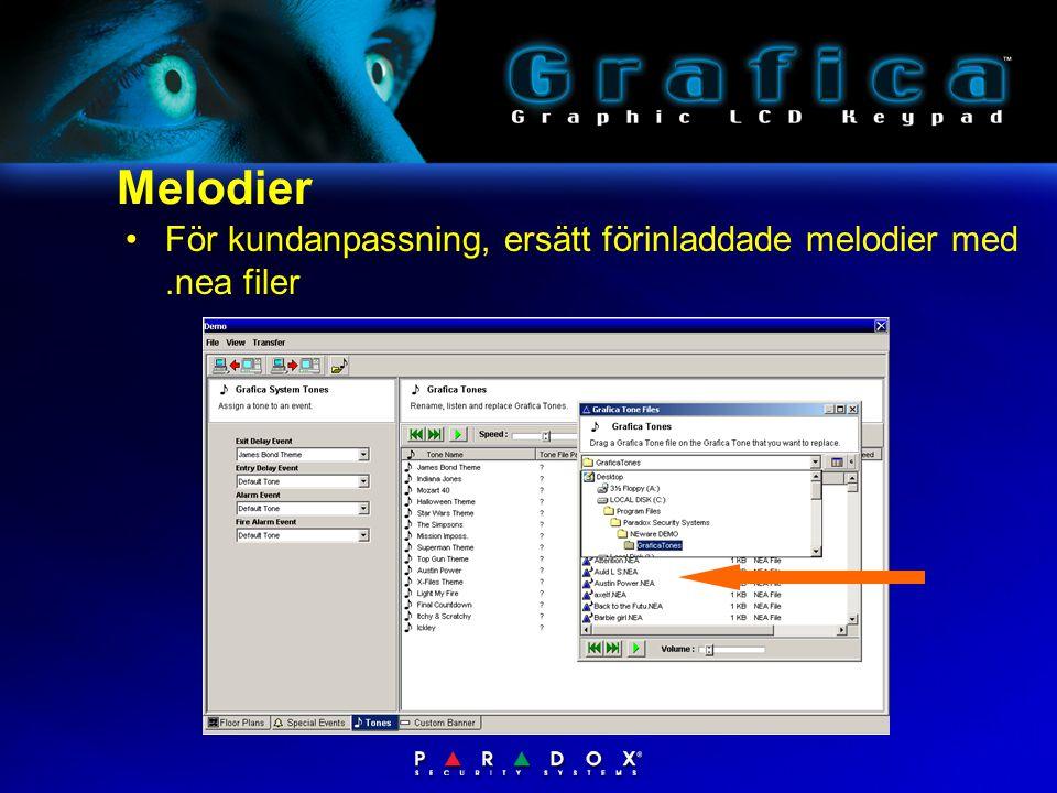 Melodier •För kundanpassning, ersätt förinladdade melodier med.nea filer
