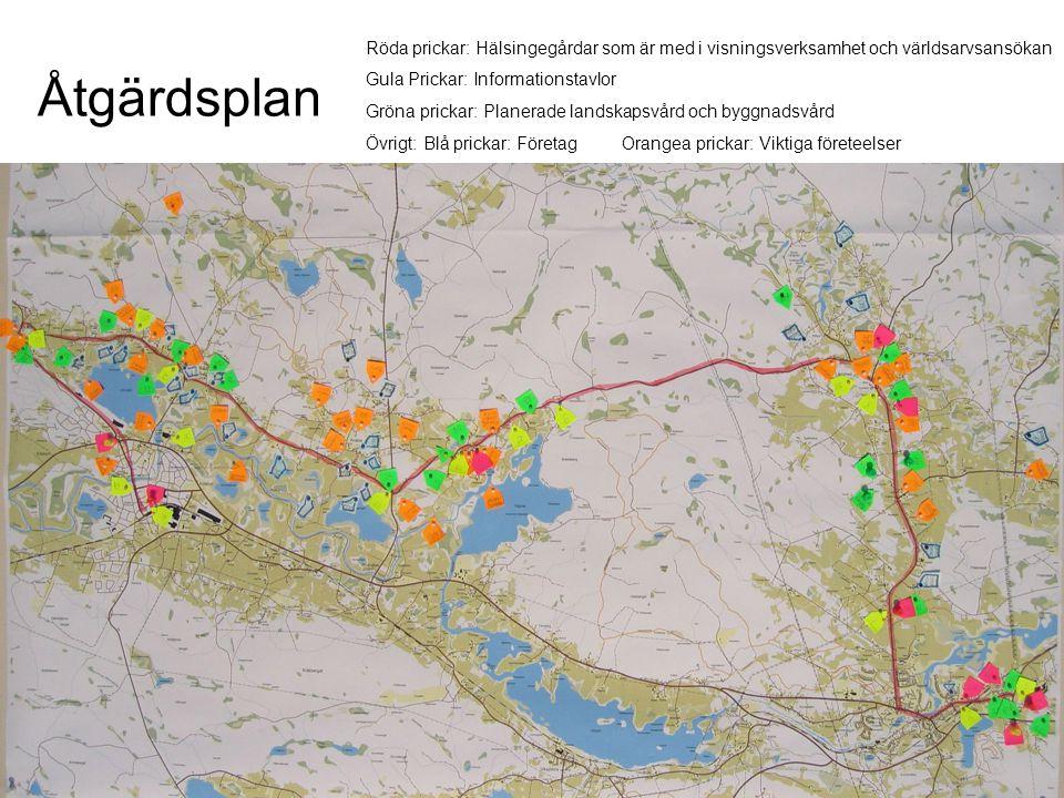 Åtgärdsplan Röda prickar: Hälsingegårdar som är med i visningsverksamhet och världsarvsansökan Gula Prickar: Informationstavlor Gröna prickar: Planera
