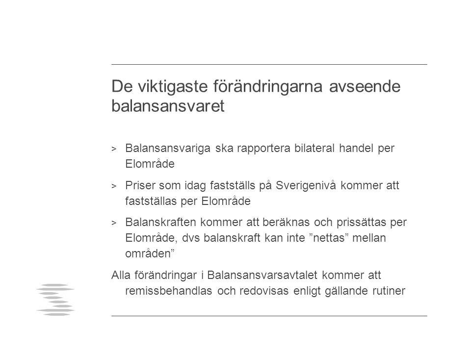 Bilateral handel > Elspot- och Elbas handel rapporteras av NPS per Elområde och BA till SvK (TRANS).