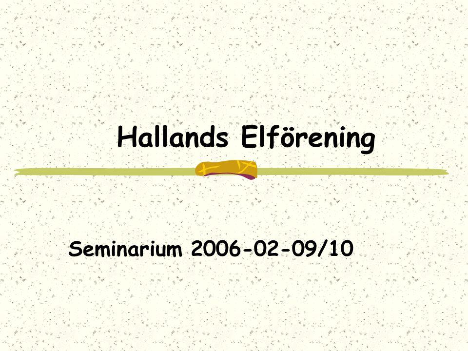 Hallands Elförening Seminarium 2006-02-09/10