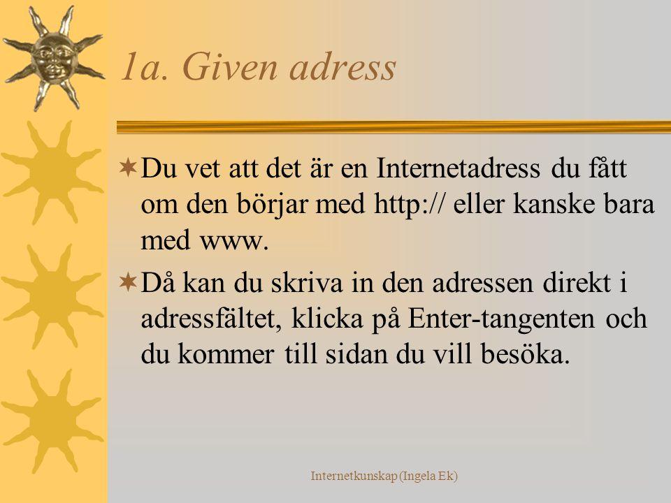 Internetkunskap (Ingela Ek) 1a.