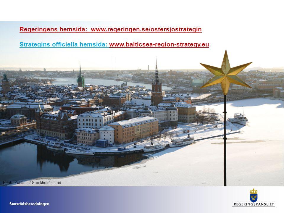 Statsrådsberedningen Regeringens hemsida: www.regeringen.se/ostersjostrategin Strategins officiella hemsida: www.balticsea-region-strategy.euwww.balticsea-region-strategy.eu Photo Yanan Li/ Stockholms stad