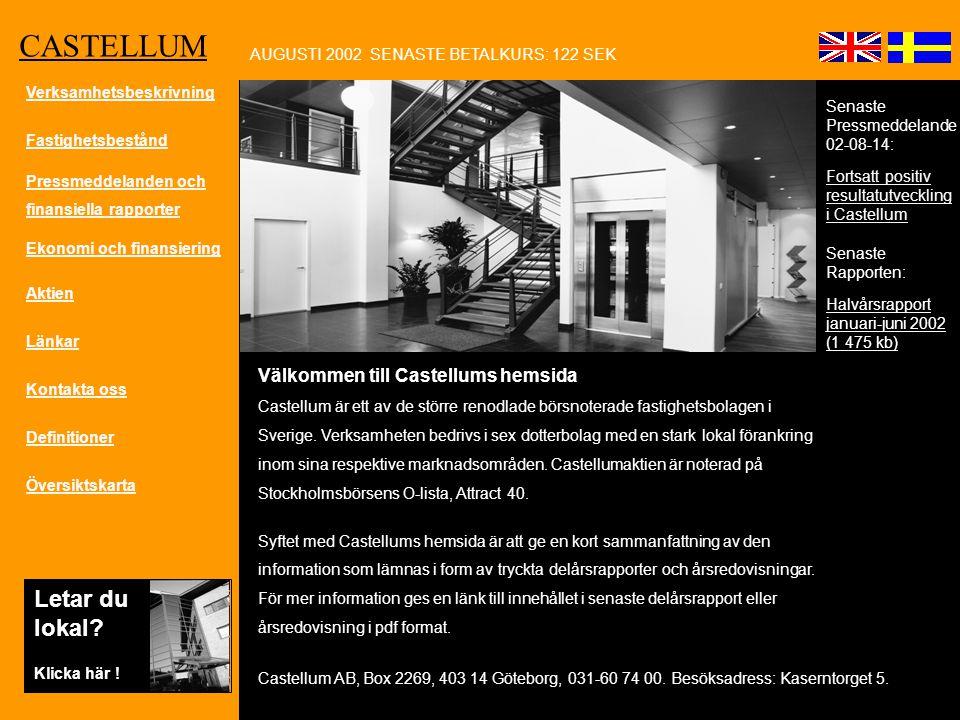 Välkommen till Castellums hemsida Castellum är ett av de större renodlade börsnoterade fastighetsbolagen i Sverige.