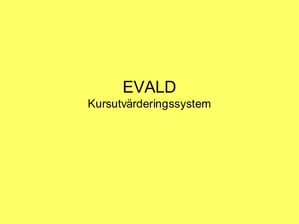 EVALD Kursutvärderingssystem