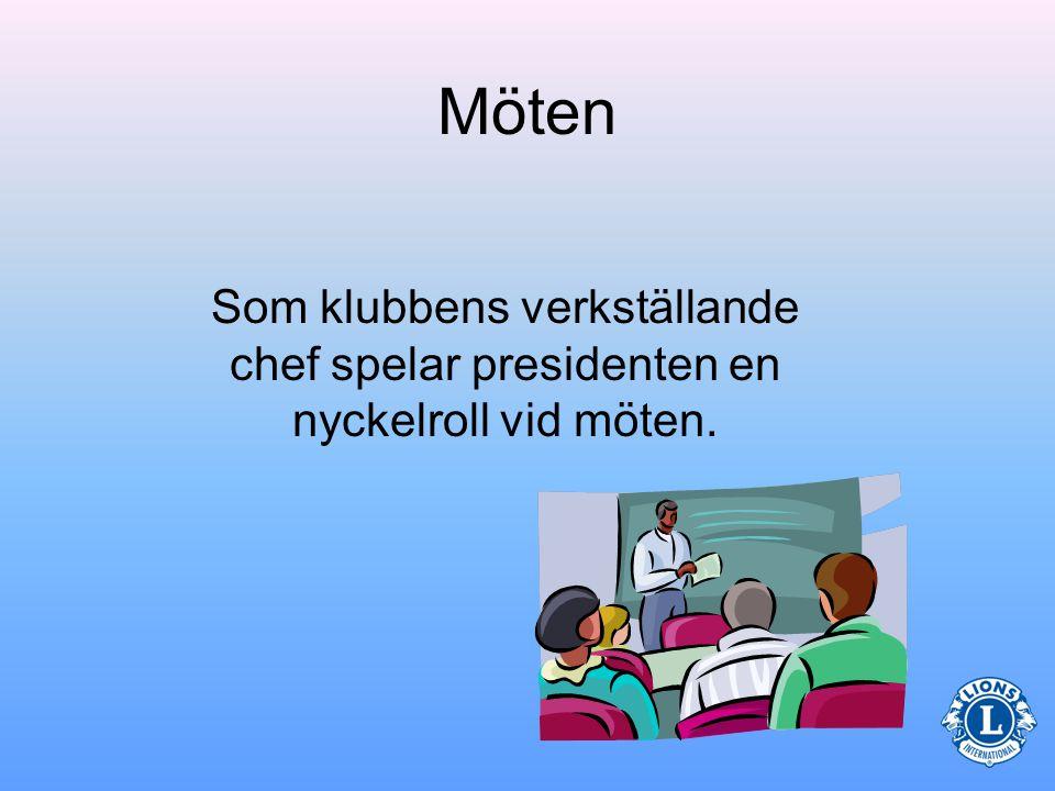 Närmast föregående president Kommittéordförande Kassör Klubbmästare Sekreterare Frågor om presidentens roll Vilka av följande befattningshavare ingår i klubbens styrelse.