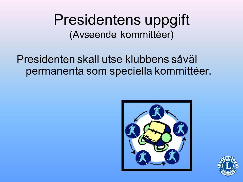 Kommittéer Alla klubbar har kommittémedlemmar.