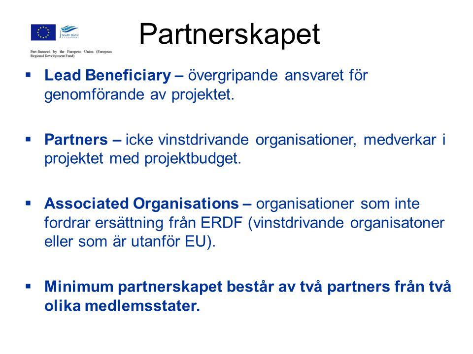 Partnerskapet  Lead Beneficiary – övergripande ansvaret för genomförande av projektet.