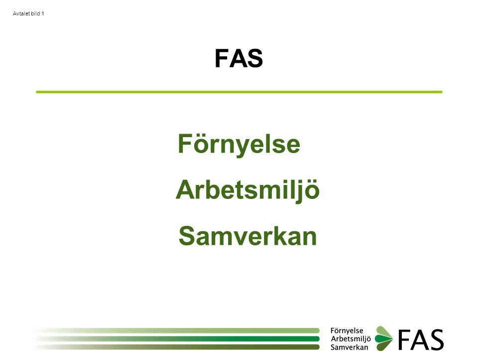 FAS Förnyelse Arbetsmiljö Samverkan Avtalet bild 1