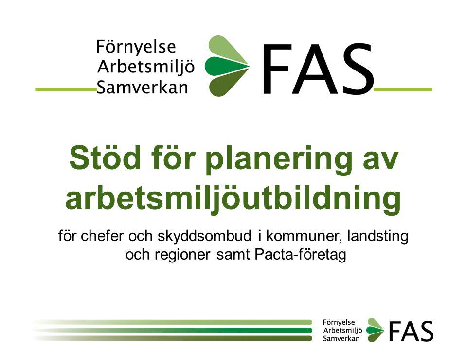 Stöd för planering av arbetsmiljöutbildning för chefer och skyddsombud i kommuner, landsting och regioner samt Pacta-företag