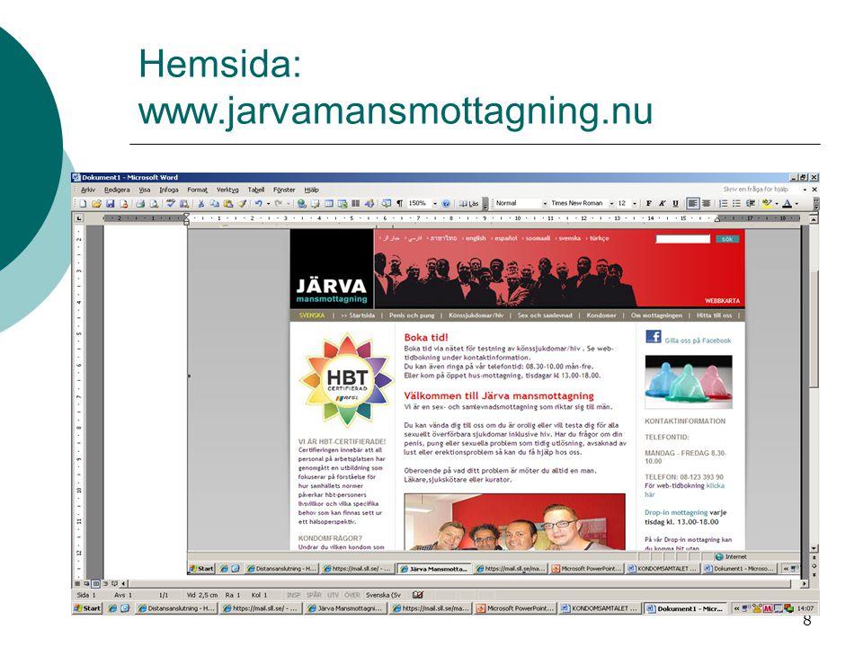 8 Hemsida: www.jarvamansmottagning.nu