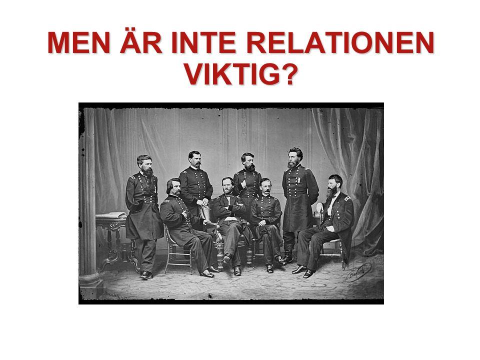MEN ÄR INTE RELATIONEN VIKTIG?