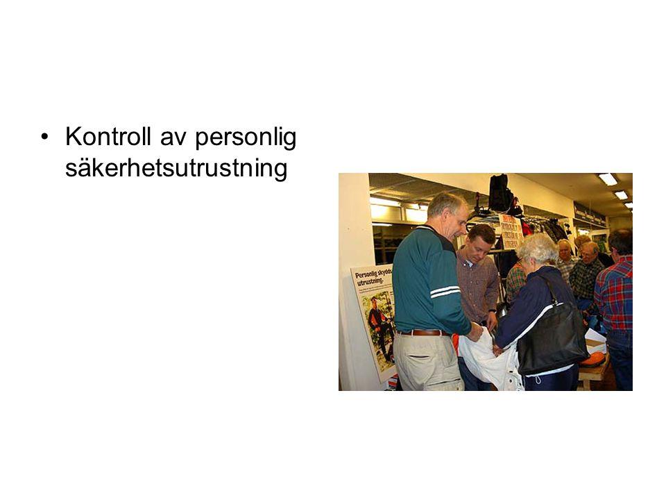 •Kontroll av personlig säkerhetsutrustning