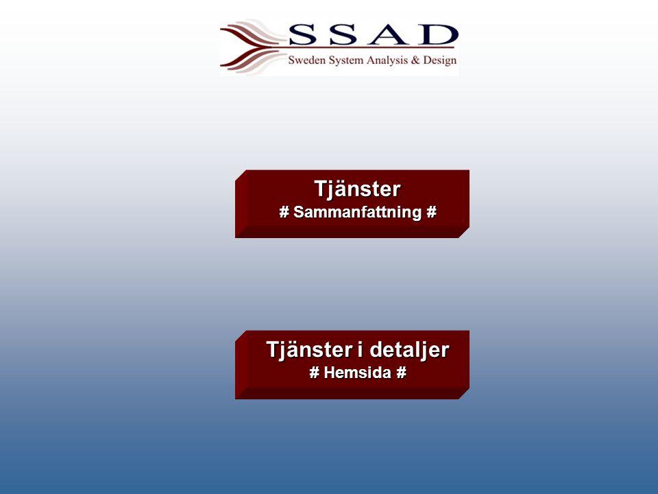 Tjänster # Sammanfattning # Sammanfattning # Tjänster i detaljer Tjänster i detaljer # Hemsida # Hemsida #