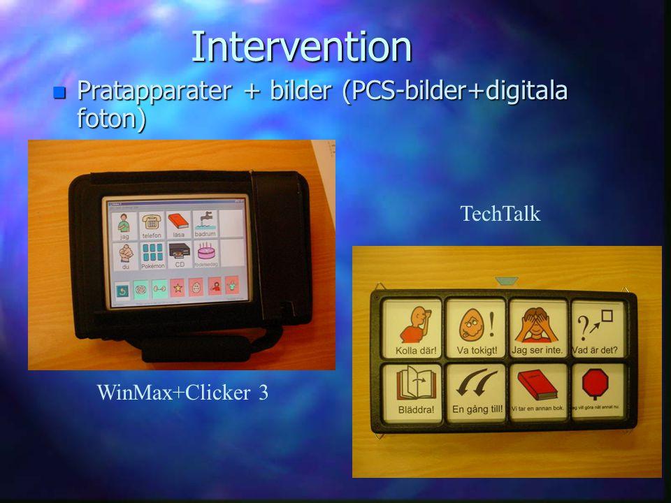Intervention n Pratapparater + bilder (PCS-bilder+digitala foton) WinMax+Clicker 3 TechTalk