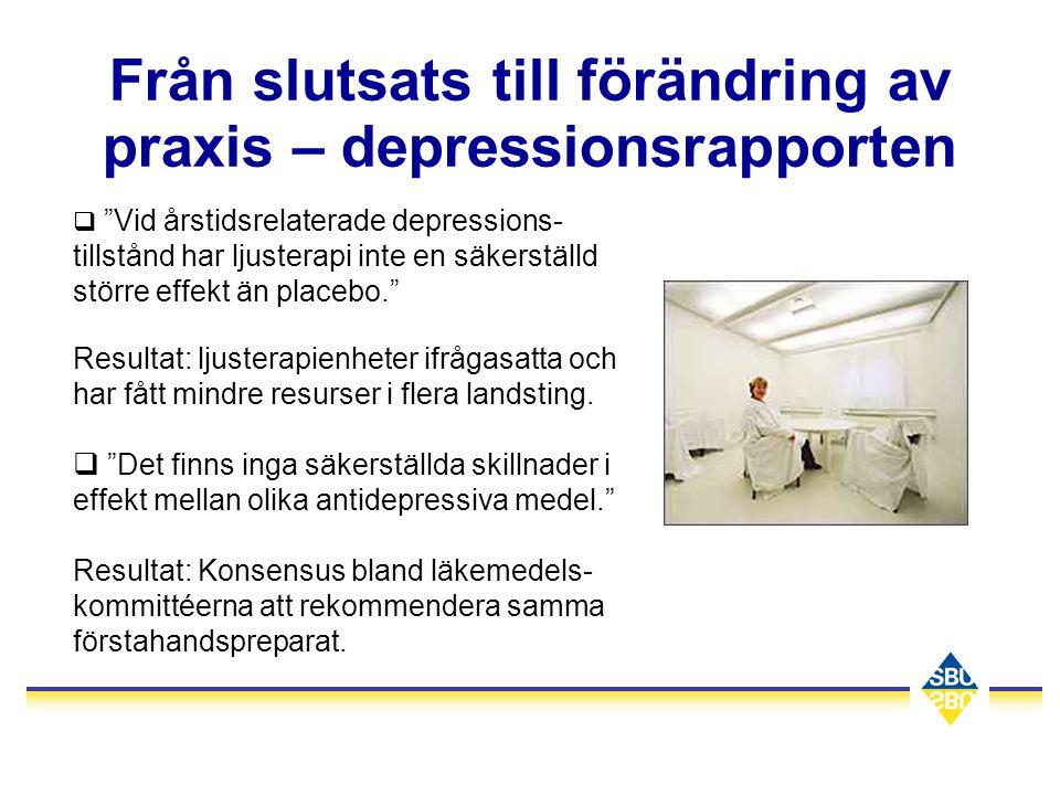 """Från slutsats till förändring av praxis – depressionsrapporten q """"Vid årstidsrelaterade depressions- tillstånd har ljusterapi inte en säkerställd stör"""