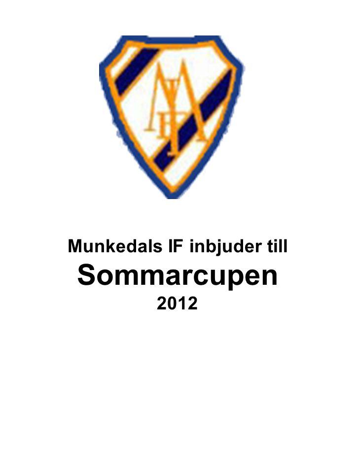 Munkedals IF inbjuder till Sommarcupen 2012