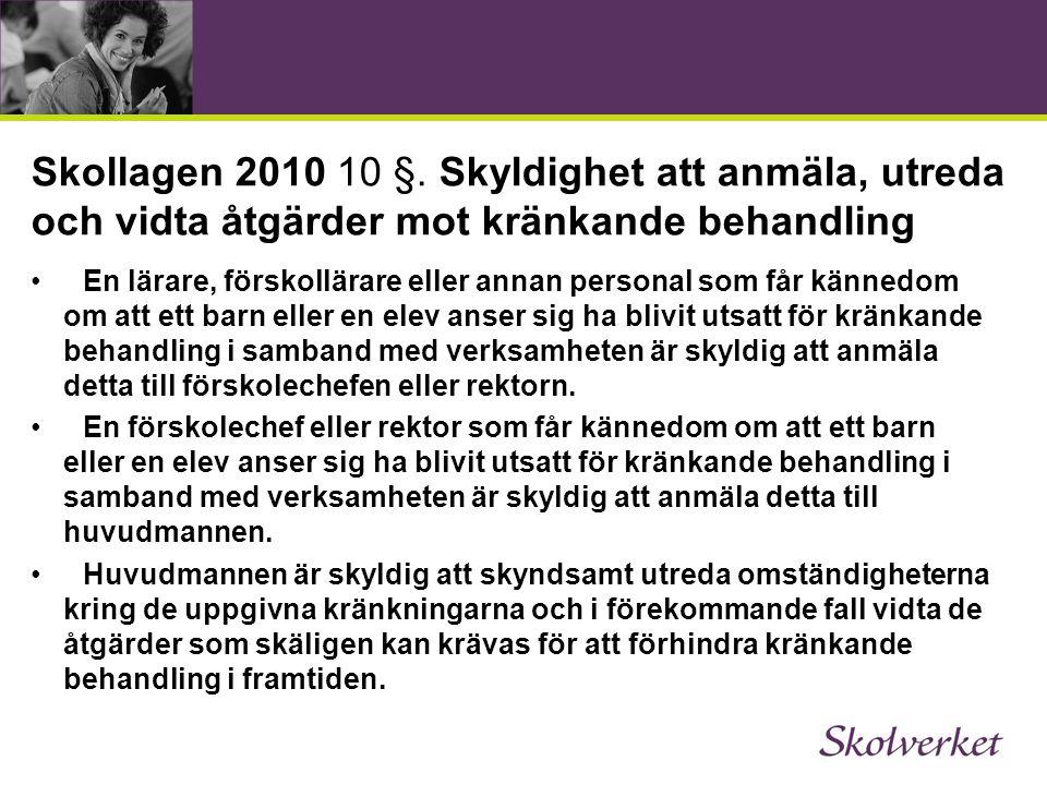 Skollagen 2010 10 §.