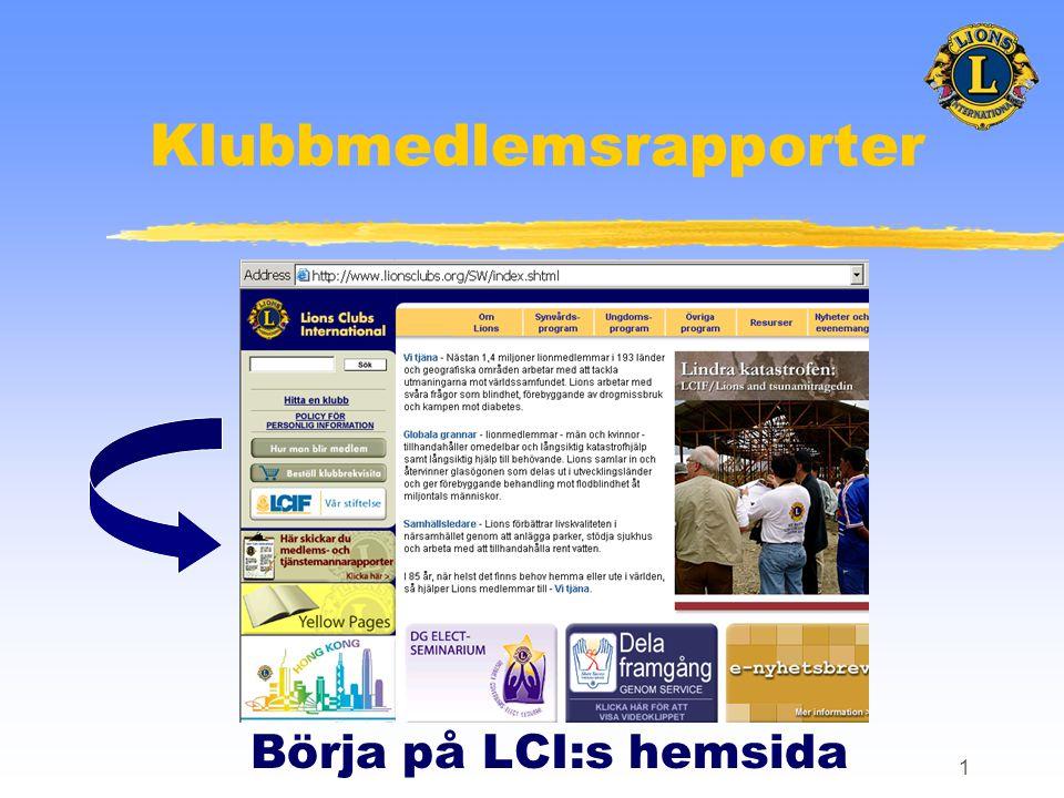 1 Klubbmedlemsrapporter Börja på LCI:s hemsida