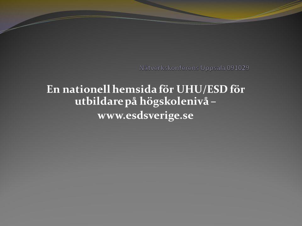 En nationell hemsida för UHU/ESD för utbildare på högskolenivå – www.esdsverige.se