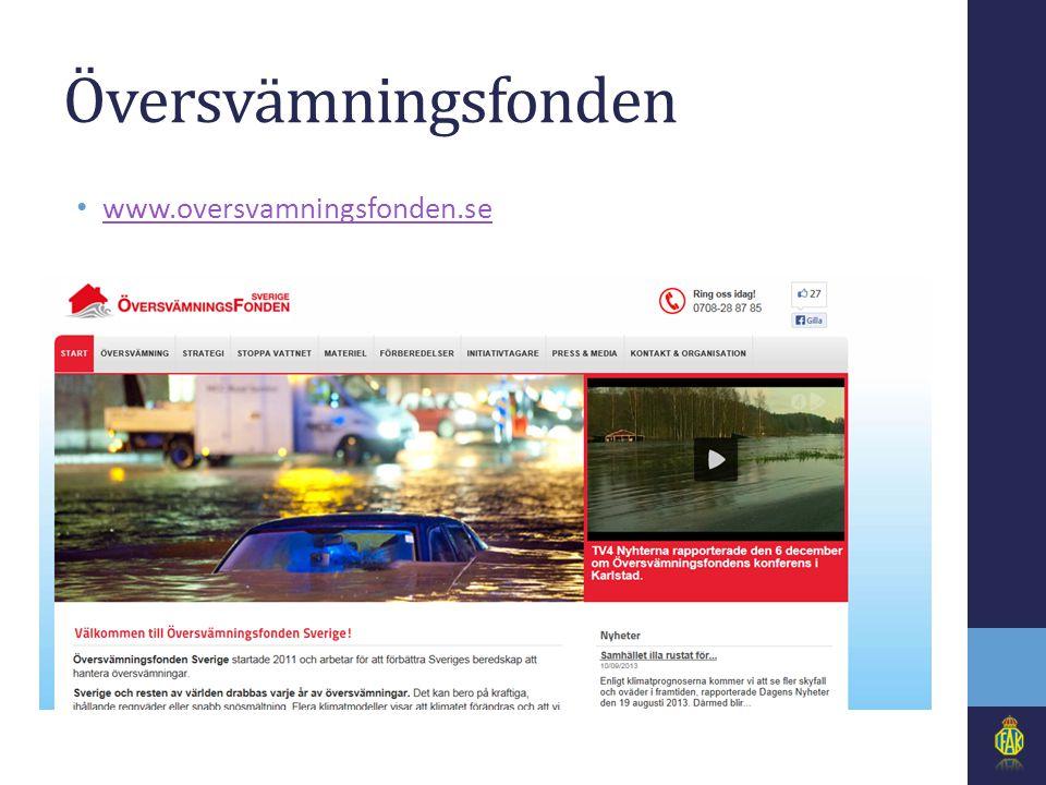 Översvämningsfonden • www.oversvamningsfonden.se www.oversvamningsfonden.se