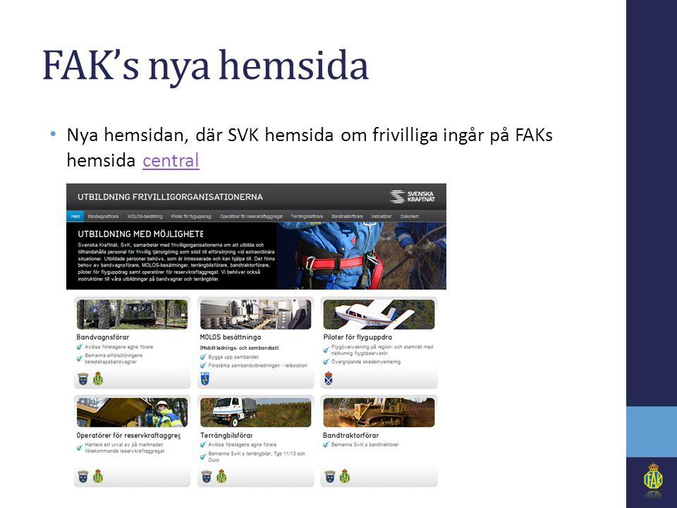FAK's nya hemsida • Nya hemsidan, där SVK hemsida om frivilliga ingår på FAKs hemsida centralcentral