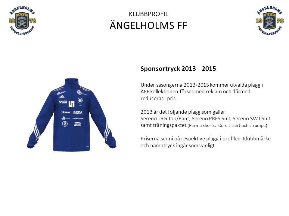 Sponsortryck 2013 - 2015 Under säsongerna 2013-2015 kommer utvalda plagg i ÄFF kollektionen förses med reklam och därmed reduceras i pris. 2013 är det