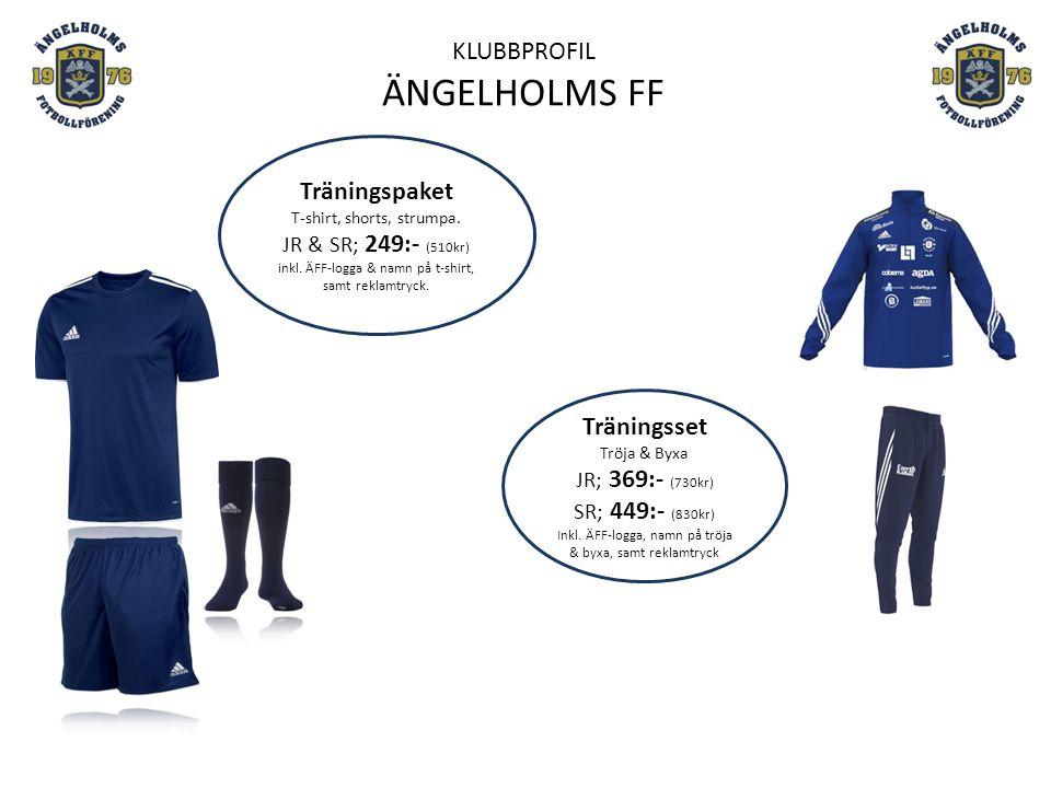 KLUBBPROFIL ÄNGELHOLMS FF Träningspaket T-shirt, shorts, strumpa. JR & SR; 249:- (510kr) inkl. ÄFF-logga & namn på t-shirt, samt reklamtryck. Tränings