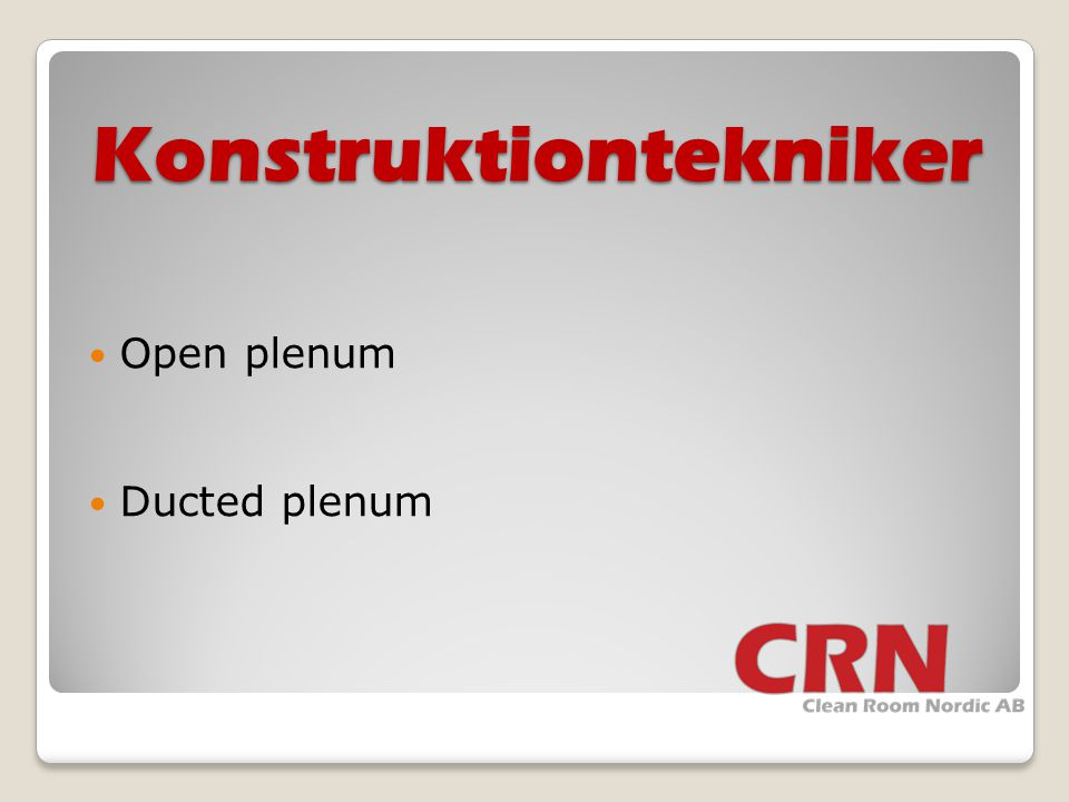 Konstruktiontekniker  Open plenum  Ducted plenum